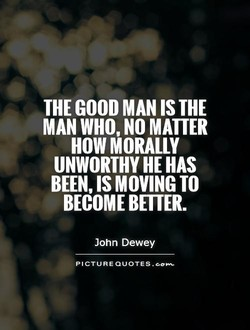 THE GOOD MAN IS THE 