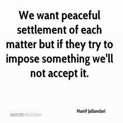 We want peaceful 