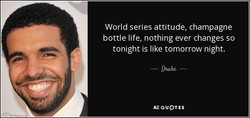 World series attitude, champagne 