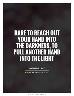 DARE TO REACH OUT 