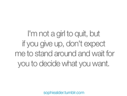 11m not a girl to quit, but 
