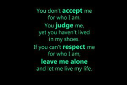 You don't accept me 