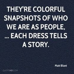 THEY'RE COLORFUL 