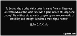 To be awarded a prize which takes its name from an illustrious 