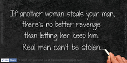 If another woman steals your man, 