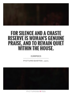 FOR SILENCE AND A CHASTE 