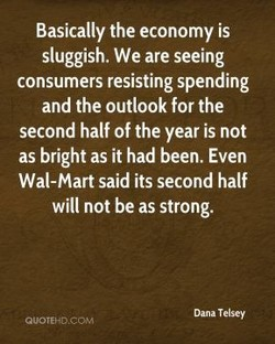 Basically the economy is 