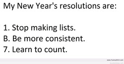 My New Year's resolutions are: 
