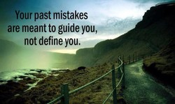 Your past mistakes 