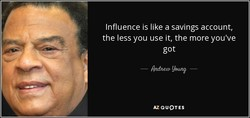 Influence is like a savings account, 