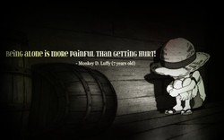 Bei11G aLone is mone PaillFUL THan WTTi11G HIIRT'. 