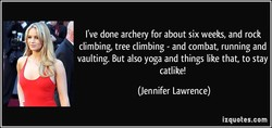I've done archery for about six weeks, and rock 