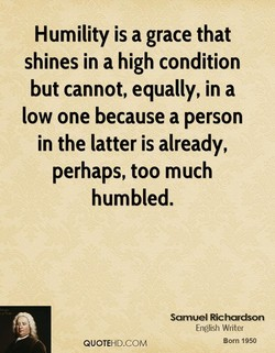 Humility is a grace that 