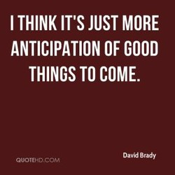 I THINK IT'S JUST MORE 