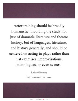 Actor training should be broadly 