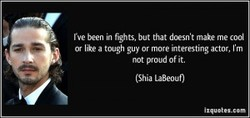 rve been fghts, but that doesn't make me cool 