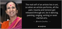 The real self of an artiste lies in art, 