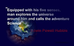 Equipped with his five senses, 