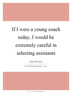 If I were a young coach 