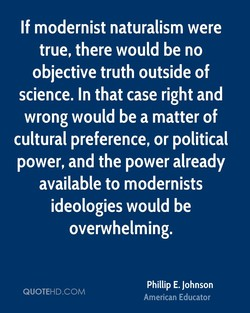 If modernist naturalism were 