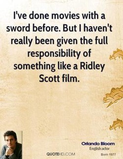 I've done movies with a 
