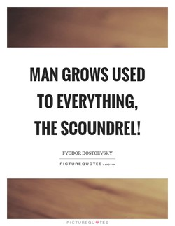 MAN GROWS USED 