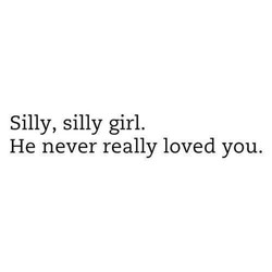 Silly, silly girl. 