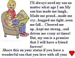 I'll always need my son no 