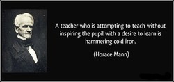 A teacher who is attempting to teach without 
