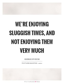 WE'RE ENJOYING 
