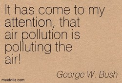 It has come to my 