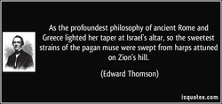 As the profoundest philosophy of ancient Rome and 