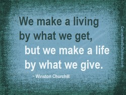 We make a living 