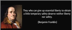 They who can give up essential liberty to obtain 