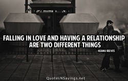 FALLING IN LOVE AND HAVING A RELATIONSHIP 