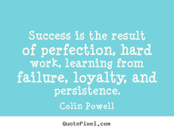 Success is the result 