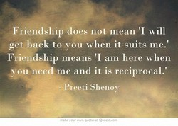 Friendship does not mean 'I will 