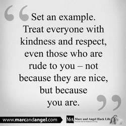 Set an example. 