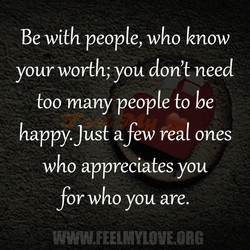 Be with people, who know 