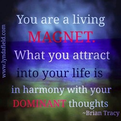 You are a living 
