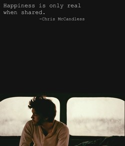 Happiness is only real 