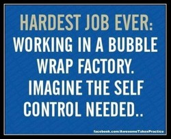HARDEST JOB EVER: 