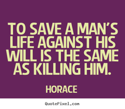 TO SAVE A MAN'S 