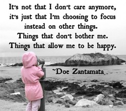 It'S not that I don't care anymore, 