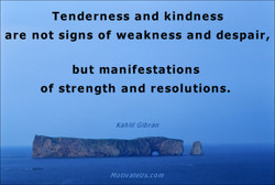 Tenderness and kindness 
