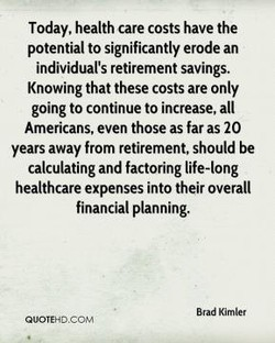 Today, health care costs have the 