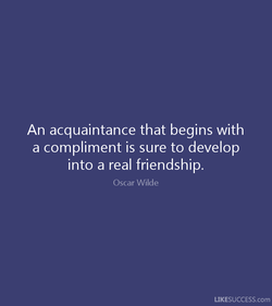 An acquaintance that begins with 