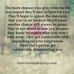 The more chances you give someone the 
