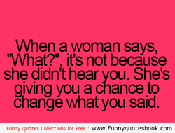 When a woman says, 