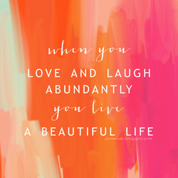 LOVE AND LAUGH 